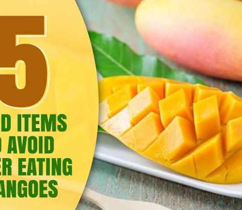 5 Food Items To Avoid After Eating Mangoes