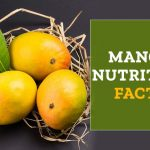 Nutrition facts and benefits of eating fresh mangoes