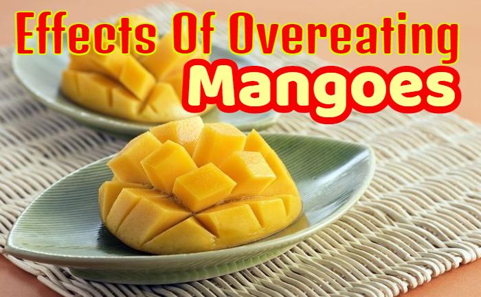 mango side effects, overeating of mangoes,